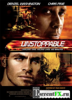 Неуправляемый / Unstoppable (2010/BDRip)