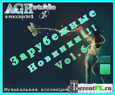 VA - Зарубежные Новинки Vol.6 from AGR (2011)