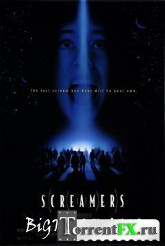 Крикуны / Screamers (1995) HDTVRip