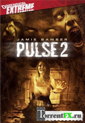 Пульс 2 / Pulse 2: Afterlife (2008) DVDRip