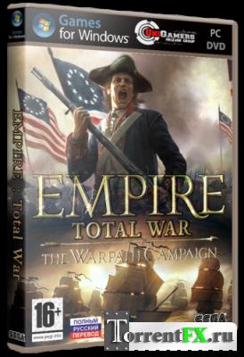 Empire: Total War - The Warpath Campagin [v.1.6 + DLC] (2009/РС/RUS) RePack