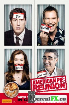 Американский пирог: Все в сборе / American Reunion (2012/HDRip) | Чистый звук