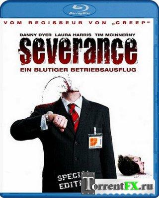 Корпоративка / Изоляция / Severance (2006) BDRip