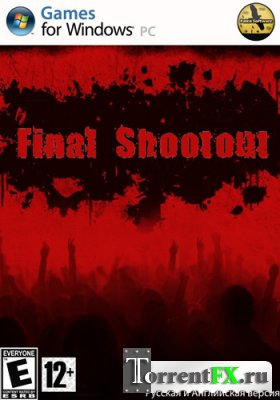 Последняя перестрелка / Final Shootout (2012) PC