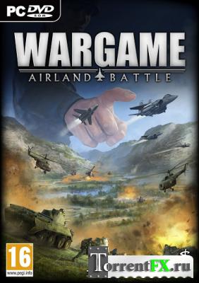 Wargame: Airland Battle (2013) PC | RePack