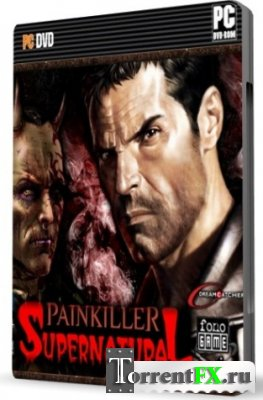 Painkiller: Возвращение в Ад / Painkiller: Back to the Hell (2012) PC