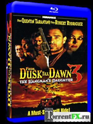 От заката до рассвета 3: Дочь палача / From Dusk Till Dawn 3: The Hangman's Daughter (1999) BDRip