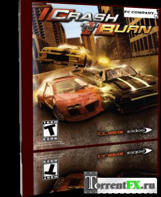 Crash 'N' Burn (2004) PC