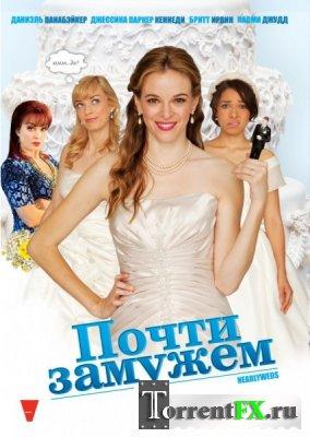 Почти замужем / Nearlyweds (2013) DVDRip | Лицензия