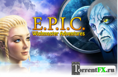 Э.П.О.С.: Дороги желаний / E.P.I.C.: Wishmaster Adventures (2012) PC
