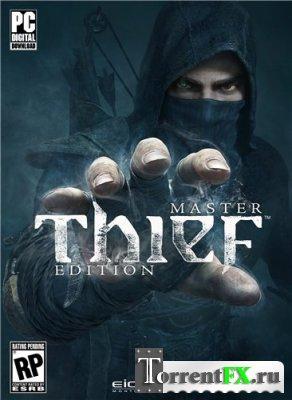 Thief: Master Thief Edition [Update 2] (2014) PC