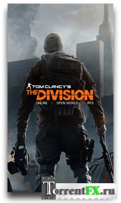 Tom Clancy's: The Division (2015/HD) 720p | Трейлер