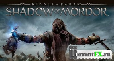Middle-Earth: Shadow of Mordor (2014) HD 1080p | Gameplay