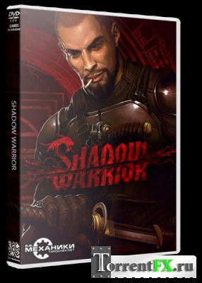 Shadow Warrior (2013) RePack от R.G. Механики