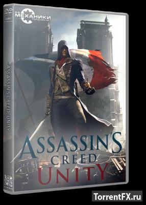Assassin's Creed Unity (2014) RePack от R.G. Механики