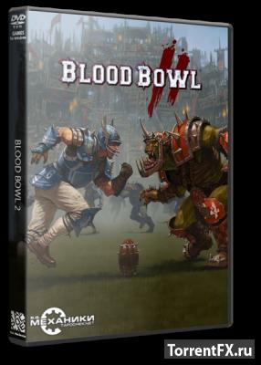 Blood Bowl 2 (2015) RePack от R.G. Механики