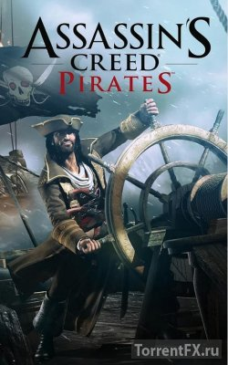 Assassin's Creed Pirates [v2.4.0 + Mod] (2013) Android