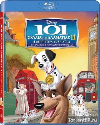 101 далматинец 2: Приключения Патча в Лондоне (2003) BDRip 720p