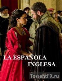 Английская испанка (2015) SATRip