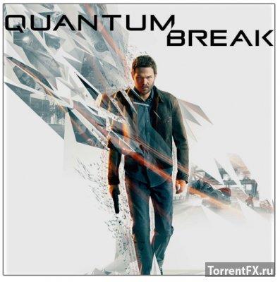 Quantum Break (2016) RePack от xatab
