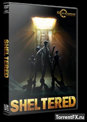 Sheltered (2016) RePack от R.G. Механики