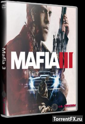 Mafia III - Digital Deluxe [v.1.020.0 + 2DLC] (2016) RePack от R.G. Freedom