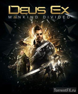 Deus Ex: Mankind Divided - Digital Deluxe Edition (2016) RePack от xatab