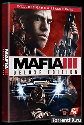 Mafia III - Digital Deluxe Edition [Update 4 + 3 DLC] (2016) RePack от qoob