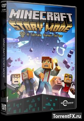 Minecraft: Story Mode - A Telltale Games Series. Episode 1-8 (2015) RePack от R.G. Механики