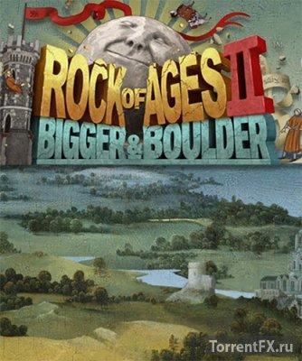 Rock of Ages 2: Bigger & Boulder [v 1.02 + 2 DLC] (2017) RePack от FitGirl