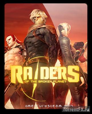 Raiders of the Broken Planet - Founder's Pack (2017) RePack от qoob