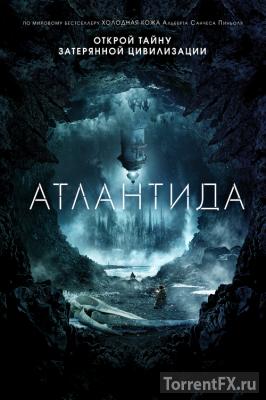Атлантида (2017) WEB-DLRip