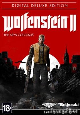 Wolfenstein II: The New Colossus (2017 / Update 6) Repack от xatab