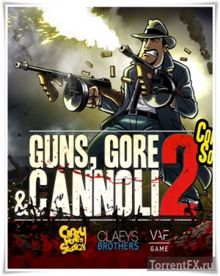 Guns, Gore and Cannoli 2 (2018) Неофициальный