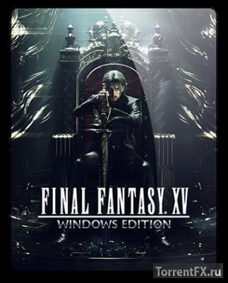 Final Fantasy XV: WINDOWS EDITION (2018) Repack от qoob