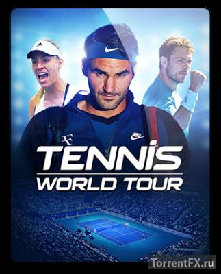 Tennis World Tour (2018) RePack от qoob